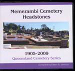 Queensland Cemetery Series: Memerambi Cemetery Headstones 1905-2009