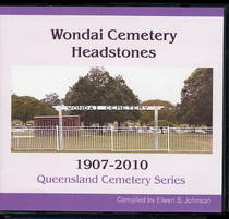 Queensland Cemetery Series: Wondai Cemetery Headstones 1907-2010