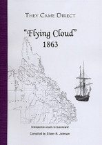 They Came Direct: Immigration Vessels to Queensland: Flying Cloud 1863