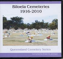 Queensland Cemetery Series: Biloela Cemeteries 1916-2010
