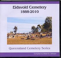 Queensland Cemetery Series: Eidsvold Cemetery 1888-2010