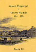 Convict Assignment in Western Australia 1842-1851
