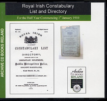 Royal Irish Constabulary List and Directory 1910
