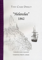 They Came Direct: Immigration Vessels to Queensland: Helenslee 1862