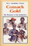 Cossack Gold: The Chronicles of An Early Goldfields Warden