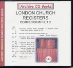 London Church Registers Compendium Set 2