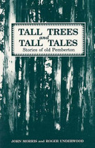 Tall Trees and Tall Tales: Stories of Old Pemberton