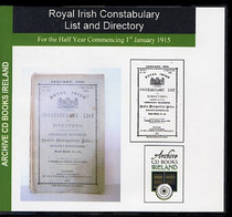 Royal Irish Constabulary List and Directory 1915