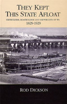 They Kept this State Afloat: Shipbuilders and Shipwrights 1829-1929