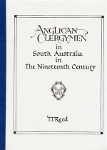 Anglican Clergymen in South Australia in the Nineteenth Century