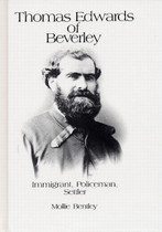 Thomas Edwards of Beverley: Immigrant, Policeman, Settler (hardcover)