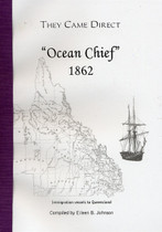 They Came Direct: Immigration Vessels to Queensland: Ocean Chief 1862
