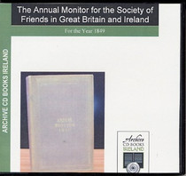 The Annual Monitor for the Society of Friends (Quakers) in Great Britain and Ireland 1849