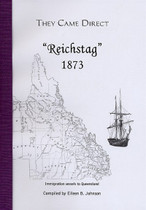 They Came Direct: Immigration Boats Direct to the Port of Wide Bay: Reichstag 1873