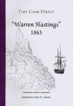 They Came Direct: Immigration Vessels to Queensland: Warren Hastings 1863