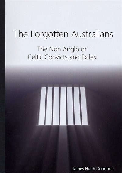 Forgotten Australians Non Anglo Celtic Convicts