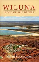 Wiluna: Edge of the Desert