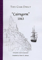 They Came Direct: Immigration Vessels to Queensland: Cairngorm 1863