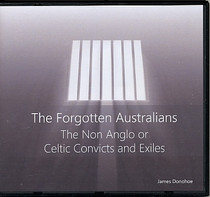 The Forgotten Australians: The Non-Anglo or Celtic Convicts and Exiles (CD)