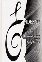 Evidence!: Citation and Analysis for the Family Historian
