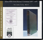 Select Wills from Doctors' Commons 1495-1695