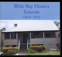 Wide Bay District Schools, Queensland 1868-1991
