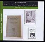 A Patriot Prelate: The Late Most Rev. Dr Duggan, Bishop of Clonfert 1872-1876