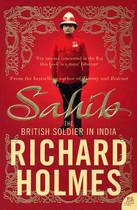 Sahib: The British Soldier in India