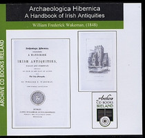 Archaeological Hibernica: A Handbook of Irish Antiquities