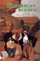 Kimberley Scenes: Sagas of Australia's Last Frontier