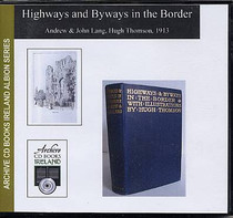 Highways and Byways in the Border