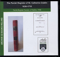 Dublin Parish Registers: Dublin (St Catherine) 1636-1715