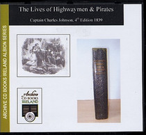 The Lives of Highwaymen and Pirates