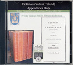 Select Committee on Ficticious Votes (Ireland) 1837-1838: Appendicies Only