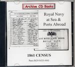 1861 Census Royal Navy at Sea and Ports Abroad RG9/4433-4441