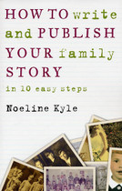How to Write and Publish Your Family Story in 10 Easy Steps