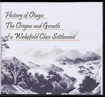 History of Otago: The Origins and Growth of a Wakefield class settlement