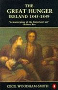 The Great Hunger: Ireland 1845-1948