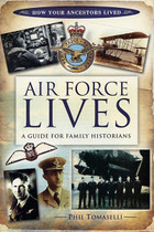 Air Force Lives: A Guide for Family Historians