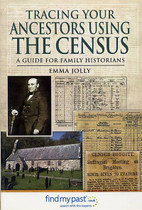 Tracing Your Ancestors Using the Census: A Guide for Family Historians