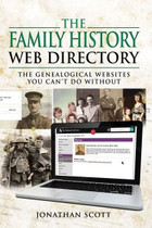 The Family History Web Directory: The Genealogical Websites You Can't Do Without