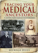 Tracing Your Medical Ancestors: A Guide for Family Historians