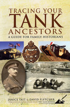 Tracing Your Tank Ancestors: A Guide for Family Historians