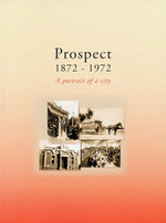 Prospect 1872-1972: A Portrait of a City (Paperback)