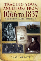 Tracing Your Ancestors from 1066 to 1837: A Guide for Family Historians
