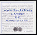 Lewis's Topographical Dictionary of Scotland 1847 and Atlas