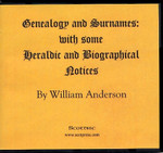 Genealogy and Surnames, with Some Heraldic and Biographical Notes