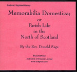 Memorabilia Domestica: or Parish Life in the North of Scotland