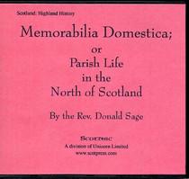 Memorabilia Domestica: or Parish Life in the North of Scotland
