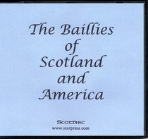 The Baillies of Scotland and America